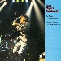 John Mayall's Bluesbreakers - The Power Of The Blues