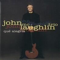 John McLaughlin Trio - Que Alegria