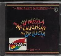 Paco De Lucia John McLaughlin & Al Di Meola - Friday Night in San Francisco
