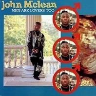 John Mclean - Men Are Lovers Too