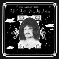 John Michael Roch - With You In My Arms