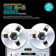 John Morales - The M + M Mixes Vol. 3 PART B