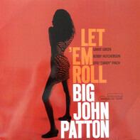 Big John Patton - Let 'em Roll