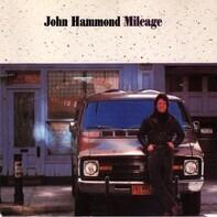 John Paul Hammond - Mileage