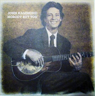 John Paul Hammond - Nobody But You