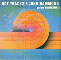John Paul Hammond, The Nighthawks - Hot Tracks