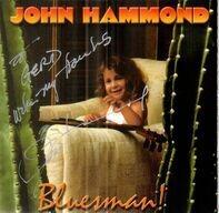 John Paul Hammond - Bluesman!