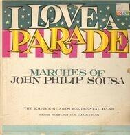 John Philip Sousa - I love a parade