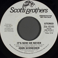 John Schneider - It's Now Or Never