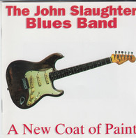 John Slaughter - A New Coat Of Paint