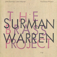 John Surman / John Warren - The Brass Project