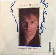John Waite - If Anybody Had A Heart / Just Like Lovers