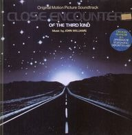 John Williams - Close Encounters Of The Third Kind - Original Motion Picture Soundtrack