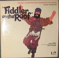 John Williams , Isaac Stern - Fiddler On The Roof (Original Motion Picture Soundtrack Recording)