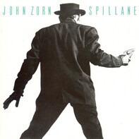 John Zorn - Spillane