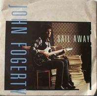 John Fogerty - Sail Away