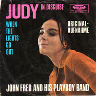 John Fred And His Playboy Band - Judy In Disguise / When The Lights Go Out