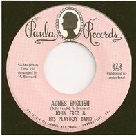 John Fred & His Playboy Band - Agnes English / Sad Story