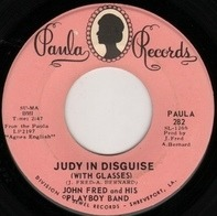 John Fred & His Playboy Band - Judy In Disguise (With Glasses) / When The Lights Go Out