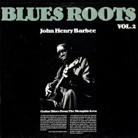 John Henry Barbee - Guitar Blues From The Memphis Area