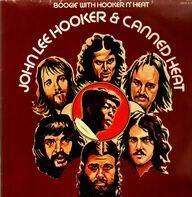 John Lee Hooker & Canned Heat - Boogie With Hooker N´ Heat