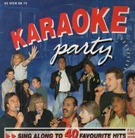 John Lennon, Roy Orbison a.o. - Karaoke Party - Sing Along To 40 Favourite Hits