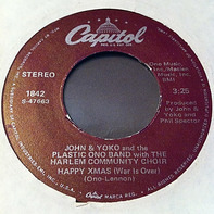 John Lennon & Yoko Ono And The Plastic Ono Band With The Harlem Community Choir - Happy Xmas (War Is Over) / Listen, The Snow Is Falling
