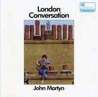John Martyn - London Conversation