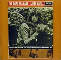John Mayall - The Diary Of A Band (Volume One)