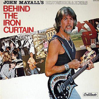 John Mayall & The Bluesbreakers - Behind the Iron Curtain