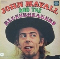 John Mayall & The Bluesbreakers - John Mayall And The Bluesbreakers