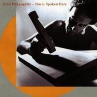 John McLaughlin - Music Spoken Here