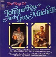 Johnnie Ray And Guy Mitchell - The Best Of Johnnie Ray And Guy Mitchell