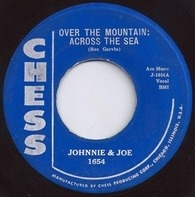 Johnnie & Joe - Over The Mountain; Across The Sea