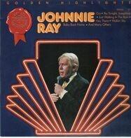 Johnnie Ray - Golden Highlights
