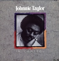 Johnnie Taylor - In Control