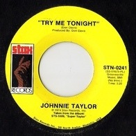 Johnnie Taylor - Try Me Tonight / Free