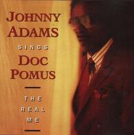 Johnny Adams - Johnny Adams Sings Doc Pomus: The Real Me