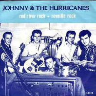 Johnny And The Hurricanes - Red River Rock / Reville Rock