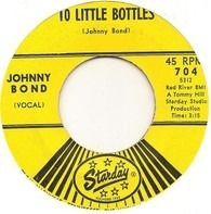 Johnny Bond - 10 Little Bottles / Let It Be Me