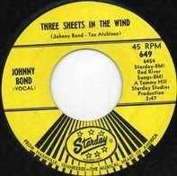 Johnny Bond - Three Sheets In The Wind / Let The Tears Begin