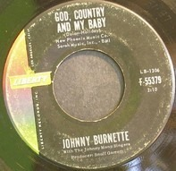 Johnny Burnette - God, Country And My Baby / Honestly I Do