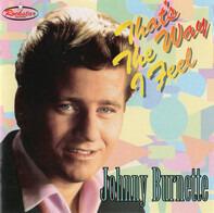 Johnny Burnette - That's the Way I Feel