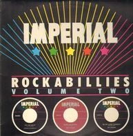 Johnny Burnette, Laura Lee Perkins a.o. - Imperial Rockabillies - Volume Two