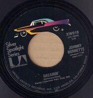 Johnny Burnette - Dreamin' / Little Boy Sad