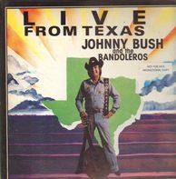 Johnny Bush  And The Bandoleros - Live from Texas