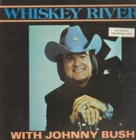 Johnny Bush - Whiskey River