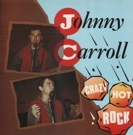 Johnny Carroll - Crazy Hot Rock