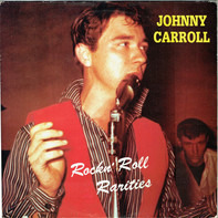 Johnny Carroll - Rockn' Roll Rarities