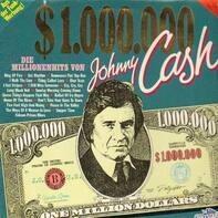 Johnny Cash - One Million Dollars Cash